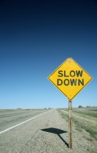 Slow Down To Gain Control