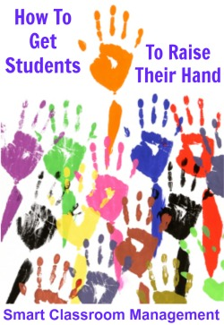 Smart Classroom Management: How To Get Students To Raise Their Hand