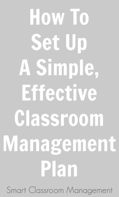 Smart Classroom Management: How To Set Up A Simple, Effective Classroom  Management Plan