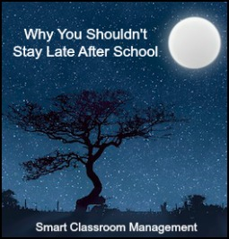 Why You Shouldn't Stay Late After School