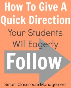 Smart Classroom Management: How To Give A Quick Direction
