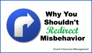 Why You Shouldn't Redirect Misbehavior