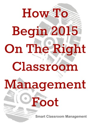 How To Begin 2015 Classroom Management