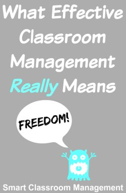 What Effective Classroom Management Really Means