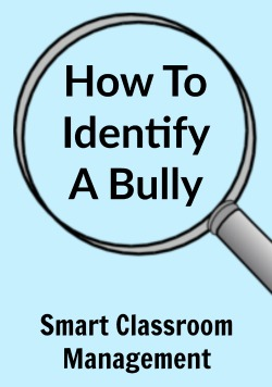 Smart Classroom Management: How To Identify A Bully