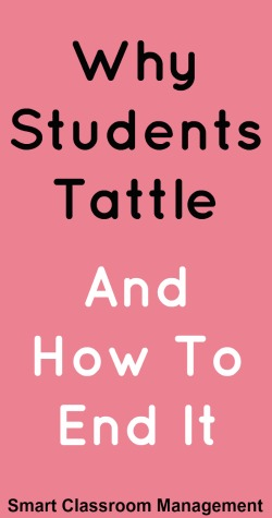 Smart Classroom Management: Why Students Tattle And How To End It