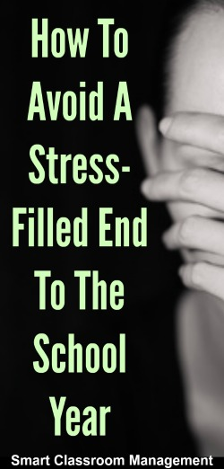Smart Classroom Management: How To Avoid A Stress-Filled End To The School Year