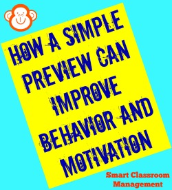 Smart Classroom Management: How A Simple Preview Can Improve Behavior And Motivation